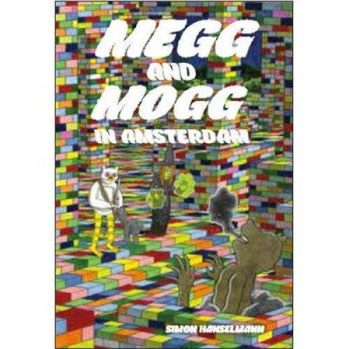Megg & Mogg in Amsterdam (and Other Stories)