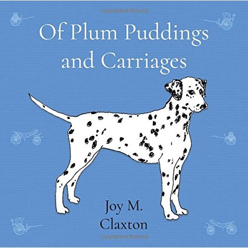Of Plum Puddings and Carriages