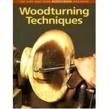 Woodturning Techniques: the Very Best from Woodturning Magazine