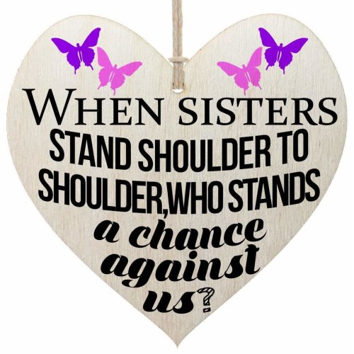 HandMadeSurprises When Sisters Stand Shoulder To Shoulder - Funny Sisters Gift Wooden Hanging Wall Sign Plaque