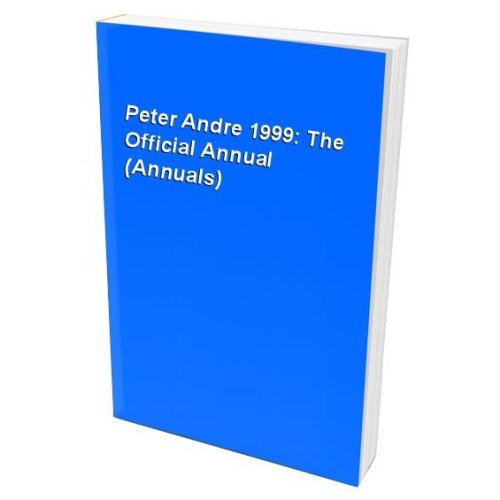 Peter Andre 1999: The Official Annual (Annuals)
