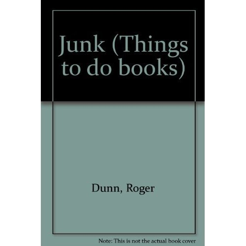 Junk (Things to do books)