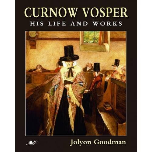 Curnow Vosper His Life and Works