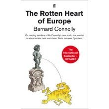 The Rotten Heart of Europe