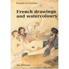 French Drawings and Watercolours: Poussin to Cezanne (ashmolean Handbooks)
