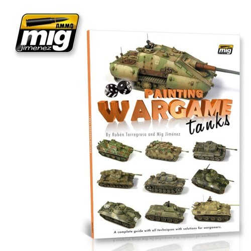 Mig Ammo Books - Painting Wargame Tanks