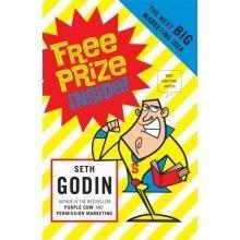 Free Prize Inside: The Next Big Marketing Idea (Paperback)