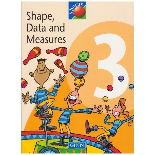 Textbook Shape, Data & Measures 1999: Year 3 Part 4: Shape, Data and Measures Textbook Year 3 (NEW ABACUS (1999))