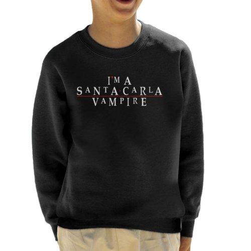 Im A Santa Carla Vampire Lost Boys Kid's Sweatshirt