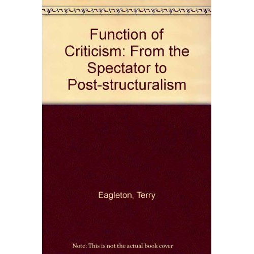 "Function of Criticism: From the ""Spectator"" to Post-structuralism"