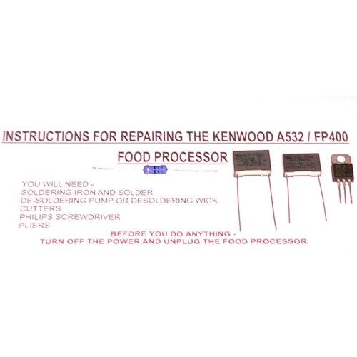 Kenwood Gourmet A532 FP400 Processor Repair Kit & Guide