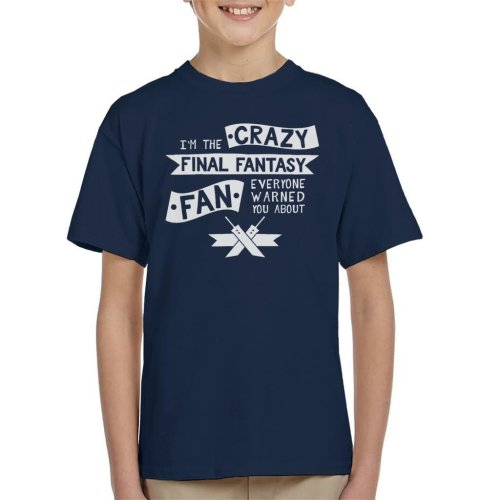 The Crazy Final Fantasy Fan Everyone Warned You About Kid's T-Shirt