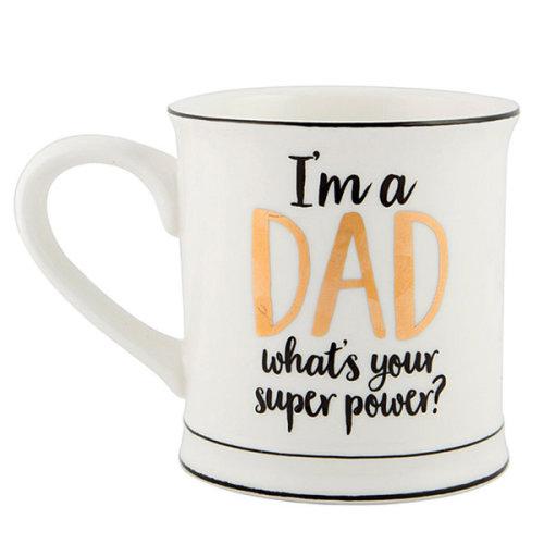 I'm a Dad What's your Super Power Mug