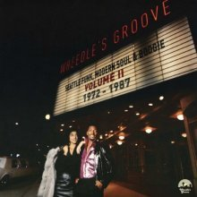 Wheedles Groove: Seattle Funk, Modern Soul and Boogie: Volume II 1972-1987 [VINYL]