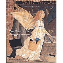 The Possibility of Angels: a Literary Anthology
