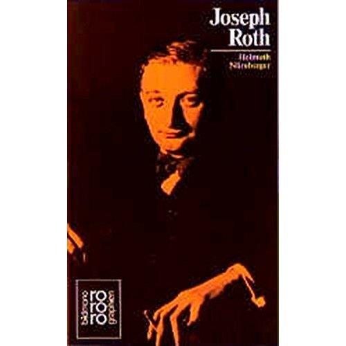 Joseph Roth: In Selbstzeugnissen und Bilddokumenten (Rowohlts Monographien)