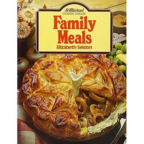 Family Meals (St Michael Cookery Library)