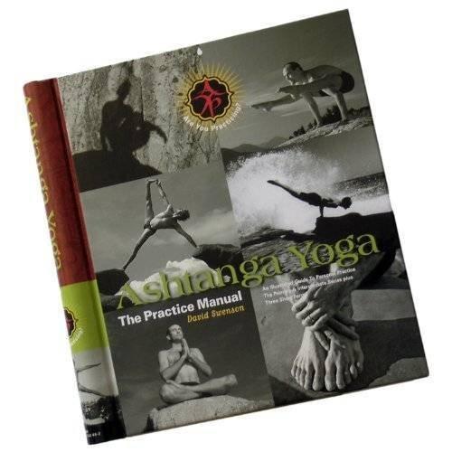 Ashtanga Yoga - The Practice Manual