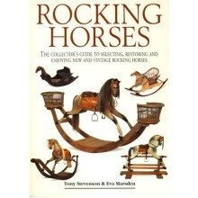 Rocking Horses: a Collector's Guide