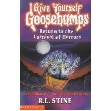 Return to the Carnival of Horrors (give Yourself Goosebumps)