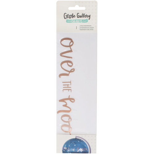 One Canoe Two Globe Gallery Vinyl Embellishment-Over The Moon Expression