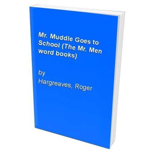 Mr. Muddle Goes to School (The Mr. Men word books)