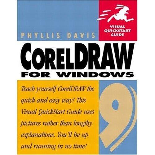 Coreldraw 9 for Windows: Visual Quickstart Guide (visual Quickstart Guides)