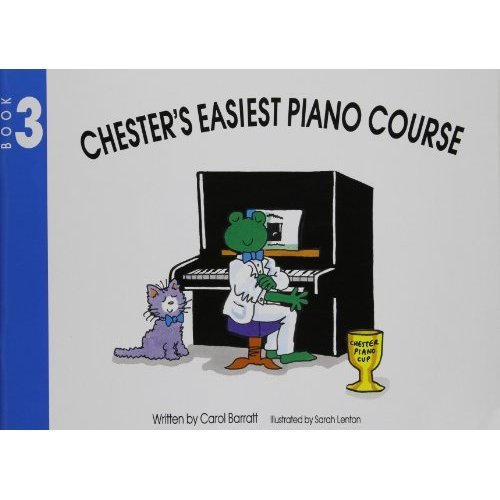 Chester's Easiest Piano Course: Book 3