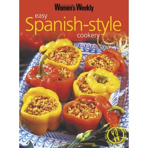 Easy Spanish-Style Cookery (The Australian Women's Weekly Essentials)